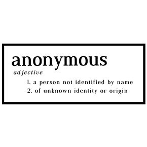One word: anonymous