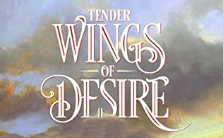 Tender Wings of Desire_book