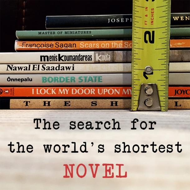The world's shortest novel_shortest novel ever written