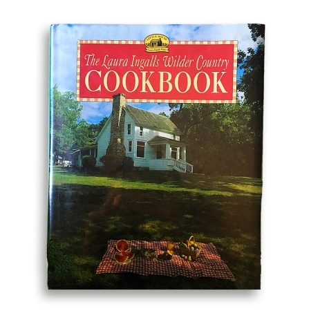 Laura Ingalls Wilder Country Cookbook