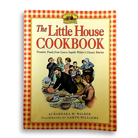 Little House Cookbook Laura Ingalls Wilder