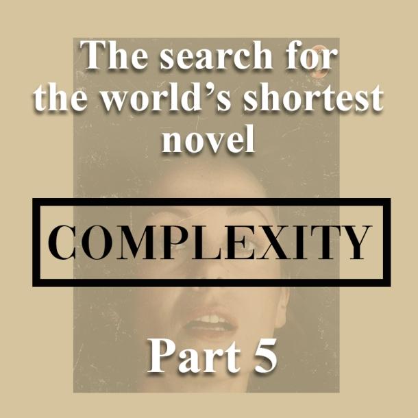 The world's shortest novel_complexity