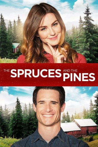 The Spruces and the Pines movie poster